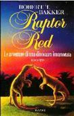 Copertina dell'audiolibro Raptor Red di BAKKER, Robert T.