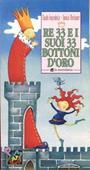 Copertina dell'audiolibro Re 33 e i suoi 33 bottoni di IMPRUDENTE, Claudio - MONTANARI, Donata
