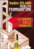Copertina dell'audiolibro Realty transurfing: lo spazio delle varianti