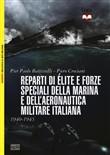 Copertina dell'audiolibro Reparti di Élite e Forze Speciali della Marina e dell'Aeronautica militare italiana di BATTISTELLI, Pier Paolo - CROCIANI, Piero