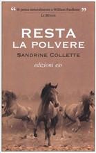 Copertina dell'audiolibro Resta la polvere di COLLETTE, Sandrine