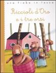 Copertina dell'audiolibro Riccioli d'oro e i tre orsi: da tradizione popolare inglese