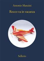 Copertina dell'audiolibro Rocco va in vacanza di MANZINI, Antonio