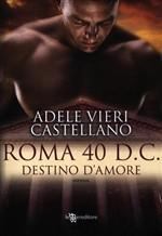 Copertina dell'audiolibro Roma 40 d.C. : destino d'amore