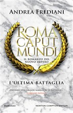 Copertina dell'audiolibro Roma Caput Mundi. L'ultima battaglia di FREDIANI, Andrea