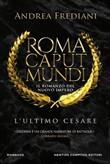 Copertina dell'audiolibro Roma Caput Mundi. L'ultimo Cesare di FREDIANI, Andrea