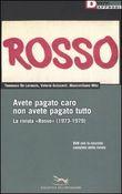 Copertina dell'audiolibro Rosso: avete pagato caro non avete pagato tutto di DE LORENZIS, T. - GUIZZARDI, V. - MITA, M.