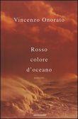 Copertina dell'audiolibro Rosso colore d'oceano di ONORATO, Vincenzo