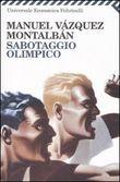 Copertina dell'audiolibro Sabotaggio olimpico di VAZQUEZ MONTALBAN, Manuel