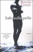 Copertina dell'audiolibro Sale sulla pelle di GROULT, Benoite