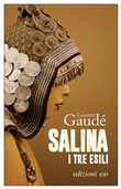 Copertina dell'audiolibro Salina. I tre esili di GAUDÉ, Laurent (Trad. Testasecca Alberto Bracci)