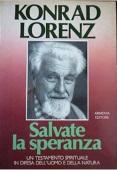 Copertina dell'audiolibro Salvate la speranza : colloqui con Konrad Lorenz