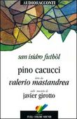 Copertina dell'audiolibro San Isidro futbol