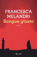 Copertina dell'audiolibro Sangue giusto di MELANDRI, Francesca