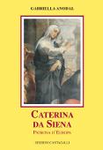 Copertina dell'audiolibro Santa Caterina da Siena patrona d'Italia di ANODAL, Gabriella