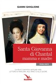 Copertina dell'audiolibro Santa Giovanna di Chantal mamma e madre – prima parte