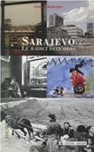Copertina dell'audiolibro Sarajevo, le radici dell'odio