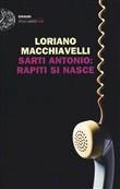 Copertina dell'audiolibro Sarti Antonio: rapiti si nasce