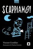Copertina dell'audiolibro Scappiamo! di CUVELLIER, Vincent