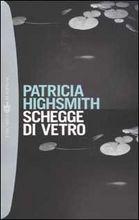 Copertina dell'audiolibro Schegge di vetro di HIGHSMITH, Patricia