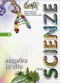 Copertina dell'audiolibro Scoprire la vita  C di ZULLINI, A. - NICOLA, C. - VERCELLINO, T.