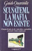Copertina dell'audiolibro Scusatemi, la mafia non esiste di QUARANTA, Guido