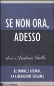 Copertina dell'audiolibro Se non ora, adesso di GALLO, don Andrea