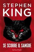Copertina dell'audiolibro Se scorre il sangue di KING, Stephen (Trad. Luca Briasco)