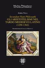 Copertina dell'audiolibro Secundum viam philosophi: gli aristotelismi nel tardo medioevo latino (1250-1362) di VELLA, Andrea