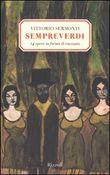 Copertina dell'audiolibro Sempreverdi di SERMONTI, Vittorio