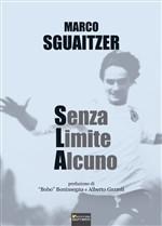Copertina dell'audiolibro Senza Limite Alcuno di SGUAITZER, Marco
