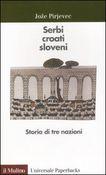 Copertina dell'audiolibro Serbi croati, sloveni di PIRJEVEC, Joze