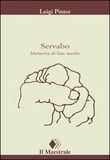 Copertina dell'audiolibro Servabo. Memoria di fine secolo di PINTOR, Luigi