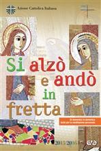 Copertina dell'audiolibro Si alzò e andò in fretta di AZIONE CATTOLICA ITALIANA