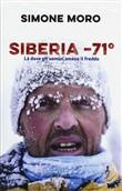 Copertina dell'audiolibro Siberia -71°. Là dove gli uomini amano il freddo di MORO, Simone