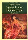 Copertina dell'audiolibro Signora in rosso su fondo grigio di DELIBES, Miguel