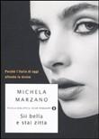 Copertina dell'audiolibro Sii bella e stai zitta : perché l'Italia di oggi offende le donne di MARZANO, Michela