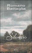 Copertina dell'audiolibro Silenzio di BATTAGLIA, Romano