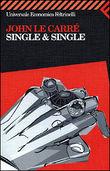 Copertina dell'audiolibro Single e single di LE CARRÈ, John
