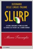 Copertina dell'audiolibro Slurp di TRAVAGLIO, Marco