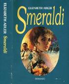 Copertina dell'audiolibro Smeraldi di ADLER, Elizabeth