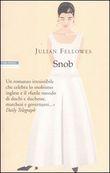 Copertina dell'audiolibro Snob di FELLOWES, Julian