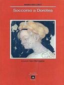Copertina dell'audiolibro Soccorso a Dorotea di BELLONCI, Maria