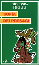 Copertina dell'audiolibro Sofia dei presagi di BELLI, Gioconda
