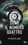 Copertina dell'audiolibro Sono il numero quattro di LORE, Pittacus (Traduzione di Paolo Scopacasa)