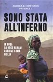 Copertina dell'audiolibro Sono stata all'inferno. In fuga da Boko Haram assieme a mia figlia di HOFFMANN, Andrea C. - PATIENCE, I.