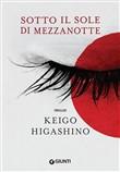 Copertina dell'audiolibro Sotto il sole di mezzanotte di HIGASHINO, Keigo