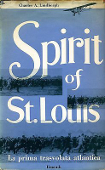 Copertina dell'audiolibro Spirit of St. Louis – La prima trasvolata atlantica di LINDBERGH, Charles A.