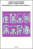 Copertina dell'audiolibro Splendente come una padella di NOTHOMB, Amélie - CREVECOEUR, Kikie