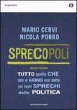 Copertina dell'audiolibro Sprecopoli di CERVI, Mario - PORRO, Nicola